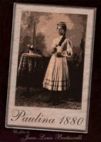 l'Affiche  du  film  Paulina  1880