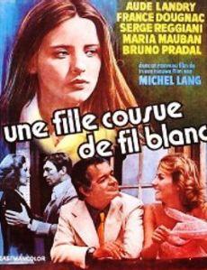 l'Affiche  du  film   Une  Fille  couse  de  fil Blanc