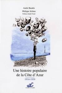 Une  Histoire  Populaire de  la  Côte  d'Azur  (Tome  2)