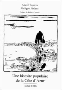 Une  Histoire  de la  Côte  d'Azur  (  Tome  4 )