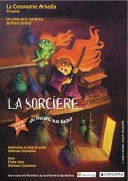 Affiche de «La sorcière du placard à balais»