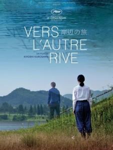 l'Affiche du  film  Vers l'autre  Rive de  Kiyoshi Kurosawa