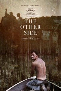 l'Affiche de The  Other  Side  de  Roberto Minervini