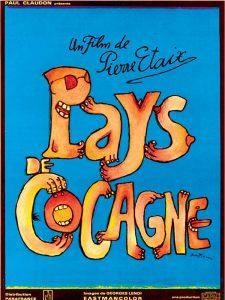 l'Affiche du  film Pays  de  Cocagne